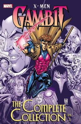 X-men: Gambit: The Complete Collection Vol. 1 by Pasqual Ferry
