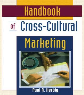 Handbook of Cross-cultural Marketing by Erdener Kaynak