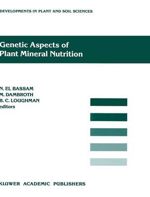 Genetic Aspects of Plant Mineral Nutrition by N. El Bassam