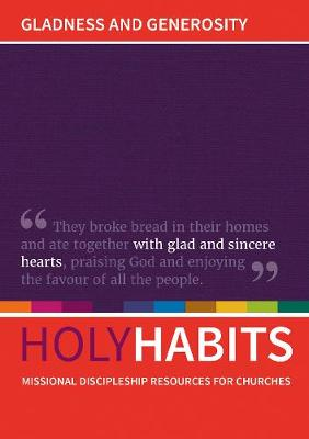 Holy Habits: Gladness and Generosity by Andrew Roberts