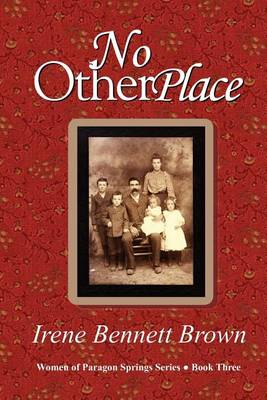 No Other Place by Irene Bennett Brown