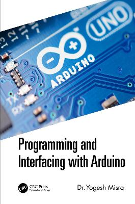 Programming and Interfacing with Arduino book