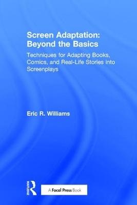 Screen Adaptation: Beyond the Basics book