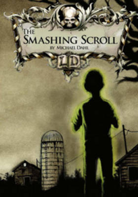 The Smashing Scroll by Michael Dahl