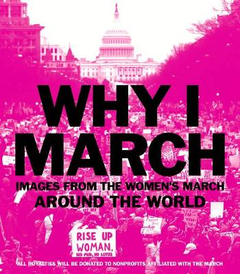 Why I March by