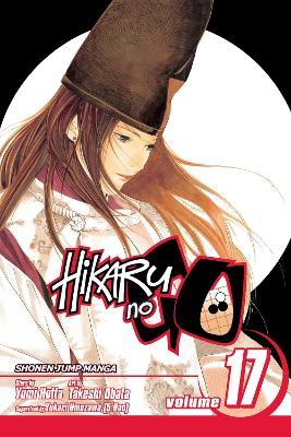 Hikaru no Go, Vol. 17 by Yumi Hotta