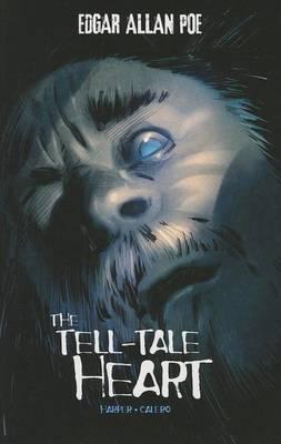 The Tell-Tale Heart Package by Edgar Allan Poe