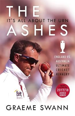 The Ashes: It's All About the Urn by Graeme Swann