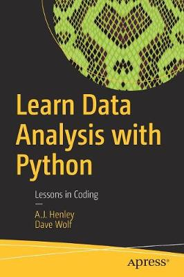 Learn Data Analysis with Python by A.J. Henley