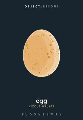 Egg by Nicole Walker