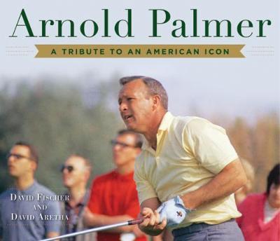 Arnold Palmer by David Fischer