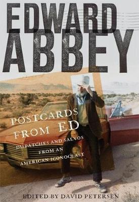 Postcards from Ed by Edward Abbey
