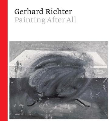 Gerhard Richter - Painting After All book
