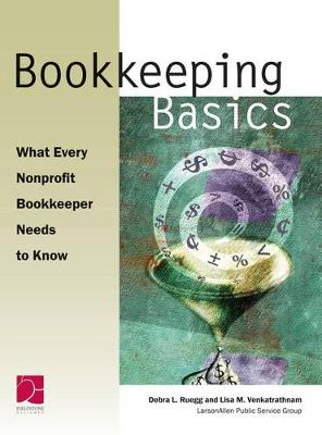 Bookkeeping Basics by Lisa M Venkatrathnam