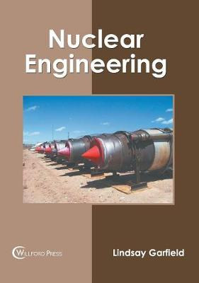 Nuclear Engineering by Lindsay Garfield