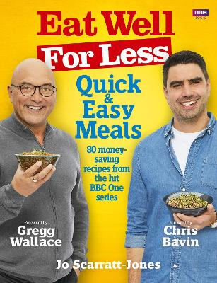 Eat Well for Less: Quick and Easy Meals by Chris Bavin