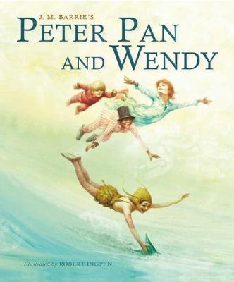 Peter Pan and Wendy (Picture Hardback) by Sir J. M. Barrie