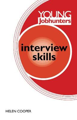 Young Jobhunters: Interview Skills by Helen Cooper