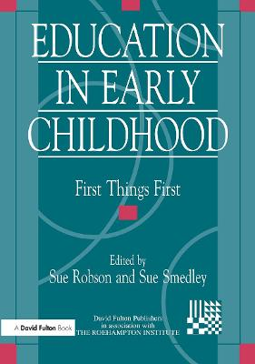 Education in Early Childhood by Sue Robson