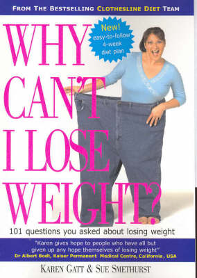 Why Can't I Lose Weight?: 150 Questions You Asked About Losing Weight by Sue Smethurst