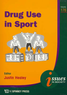 Drug Use in Sport by Justin Healey