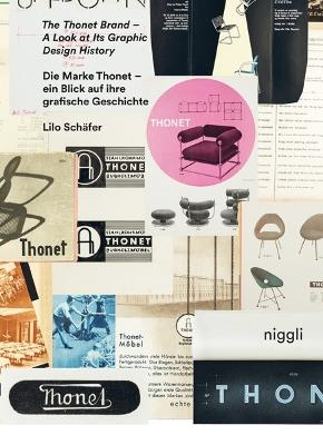 The Thonet Brand: A Look at its Graphic Design History by Lilo Schafer