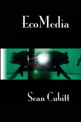 EcoMedia by Sean Cubitt