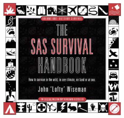 The SAS Survival Handbook by John 'Lofty' Wiseman