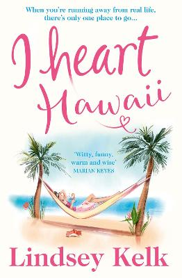 I Heart Hawaii (I Heart Series, Book 8) by Lindsey Kelk