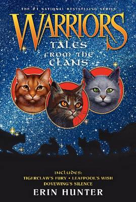 Warriors: Tales from the Clans by Erin Hunter