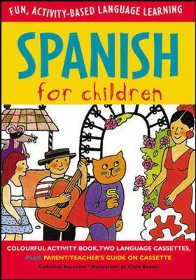 Spanish for Children (Book + Audio CD) by Catherine Bruzzone