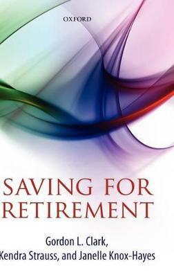 Saving for Retirement by Gordon L. Clark