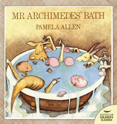 Mr Archimedes' Bath by Pamela Allen