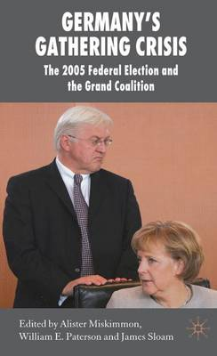 Germany's Gathering Crisis by William E. Paterson