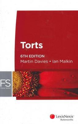 Focus: Torts by M Davies
