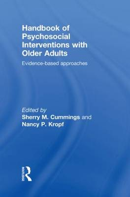 Handbook of Psychosocial Interventions with Older Adults by Sherry M. Cummings