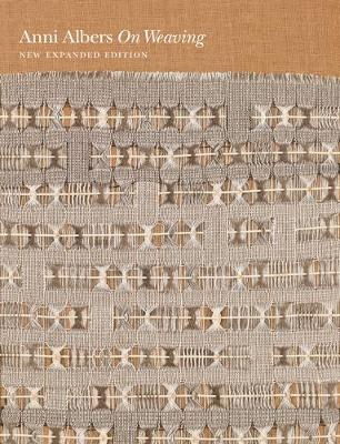 On Weaving by Anni Albers