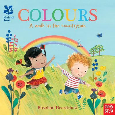National Trust: Colours, A Walk in the Countryside by Rosalind Beardshaw