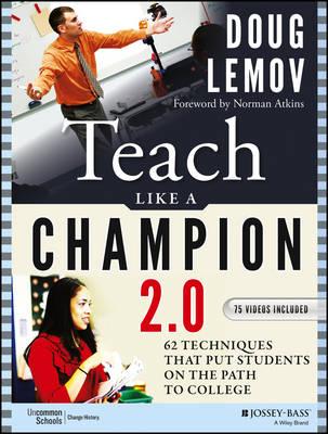 Teach Like a Champion 2.0 by Doug Lemov