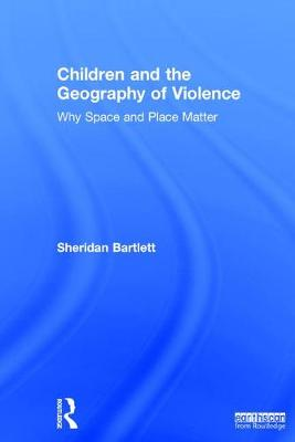 Children and the Geography of Violence book