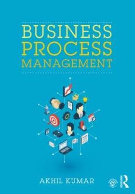 Business Process Management by Akhil Kumar