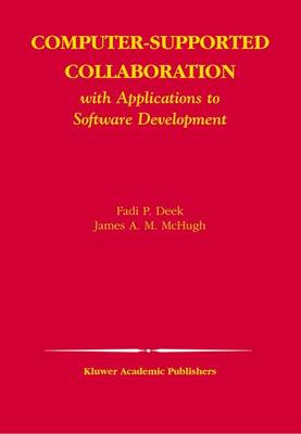 Computer-Supported Collaboration by Fadi P. Deek
