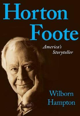 Horton Foote by Wilborn Hampton