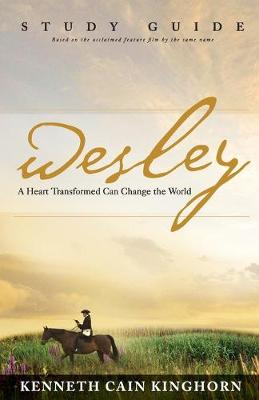 Wesley by Kenneth C. Kinghorn