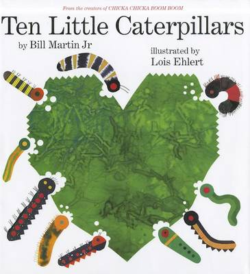 Ten Little Caterpillars by Bill Martin
