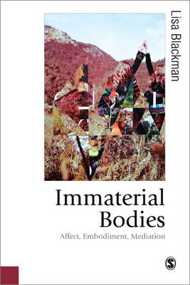 Immaterial Bodies by Lisa Blackman
