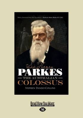 Sir Henry Parkes by Stephen Dando-Collins