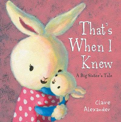 That's When I Knew a Big Sister's Tale by Alexander