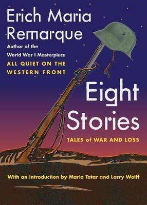 Eight Stories by Erich Maria Remarque