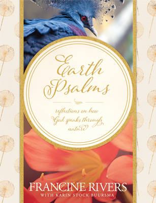 Earth Psalms by Francine Rivers